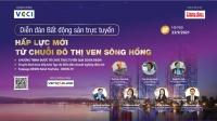 23/9: Thị trường bất động sản Hà Nội: Hấp lực mới từ chuỗi đô thị ven sông Hồng